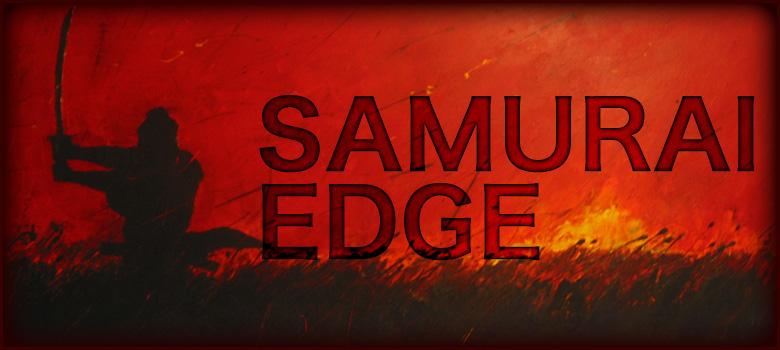 SAMURAI EDGE